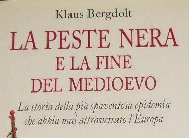 La peste nera e la fine del Medioevo – Klaus Bergdolt