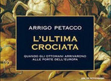 L'ultima crociata – Arrigo Petacco