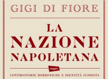 La Nazione Napoletana – Gigi Di Fiore