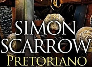 Il Pretoriano – Simon Scarrow