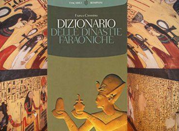 Dizionario delle dinastie faraoniche – Franco Cimmino