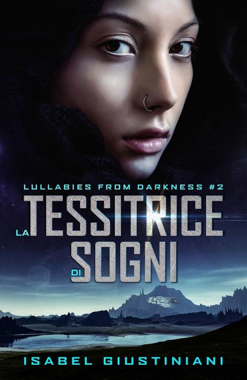 La Tessitrice di Sogni (Lullabies from Darkness #2)