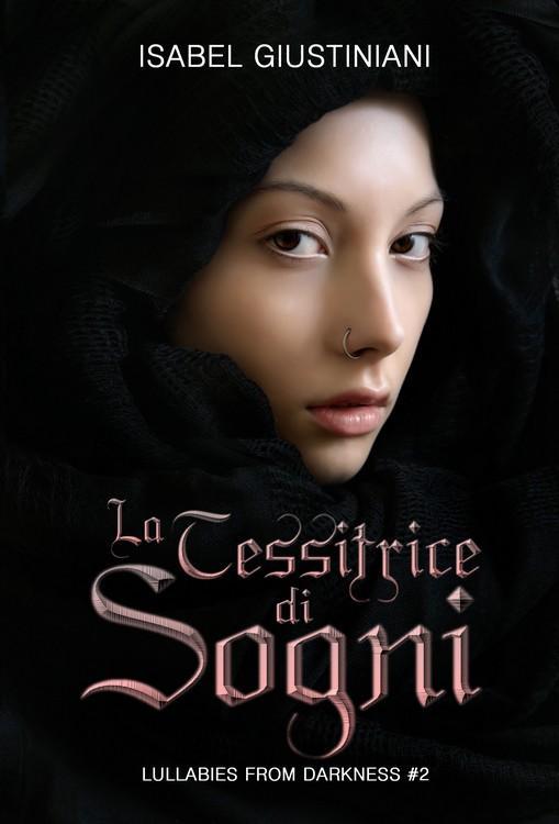 La Tessitrice di Sogni (Lullabies from Darkness #2)