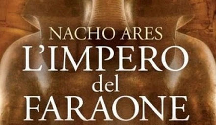 L'impero del faraone – Nacho Ares
