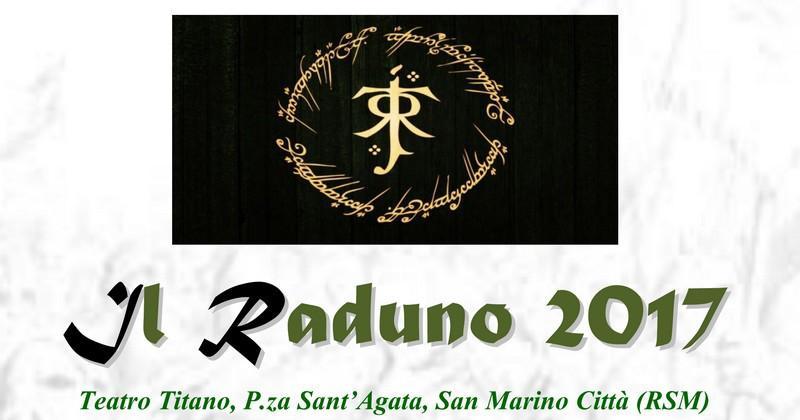 """San Marino Tolkien Fest. """"IL RADUNO 2017"""""""