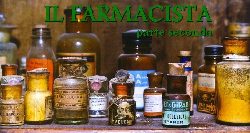 Il farmacista parte seconda