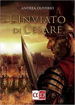 L'inviato di Cesare di Andrea Oliverio-min